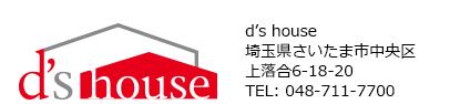 d's house
